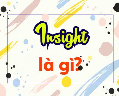 Insights là gì?