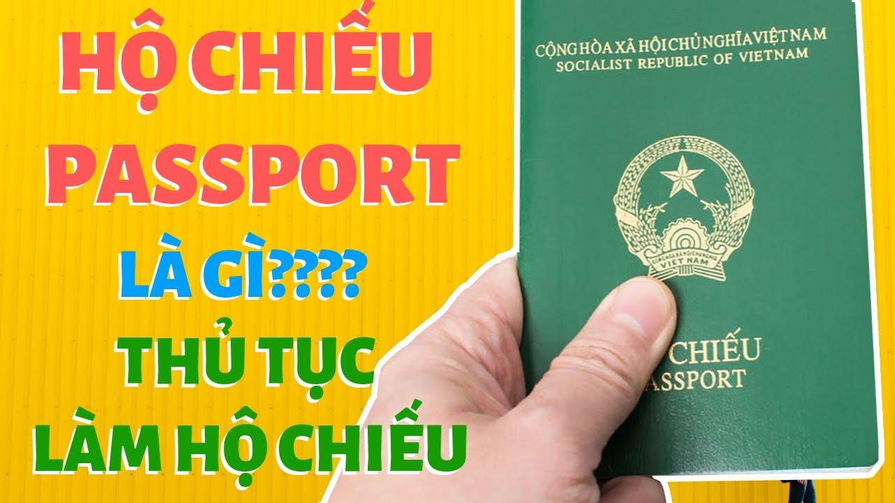 Thủ tục, các bước làm hộ chiếu